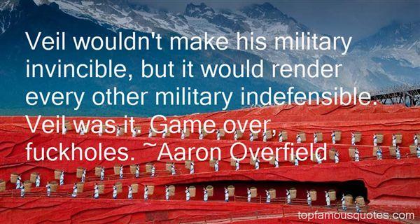 Aaron Overfield Quotes