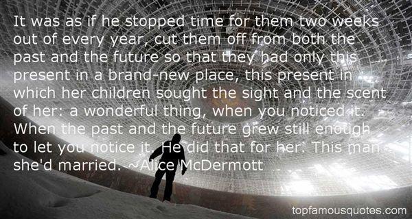Alice McDermott Quotes