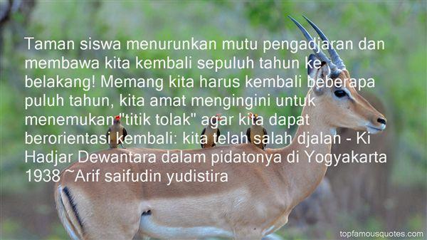 Arif Saifudin Yudistira Quotes