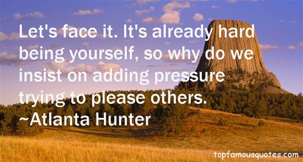 Atlanta Hunter Quotes