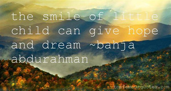 Bahja Abdurahman Quotes
