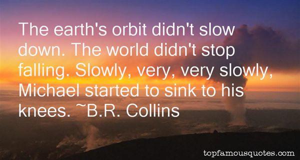 B.R. Collins Quotes