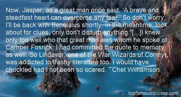 Chet Williamson Quotes