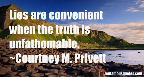 Courtney M. Privett Quotes