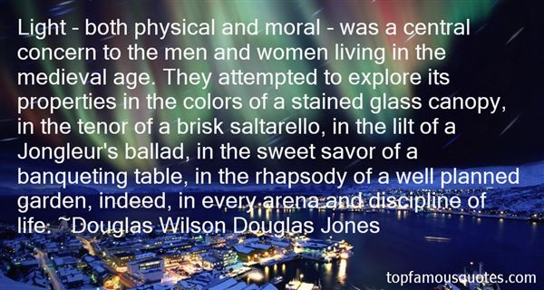 Douglas Wilson Douglas Jones Quotes