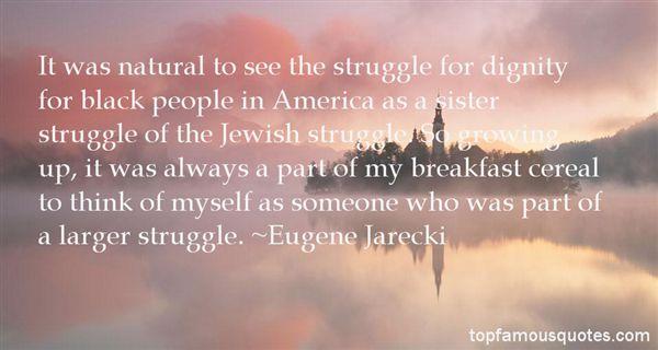 Eugene Jarecki Quotes