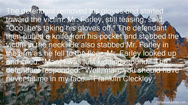Franklin Cleckley Quotes