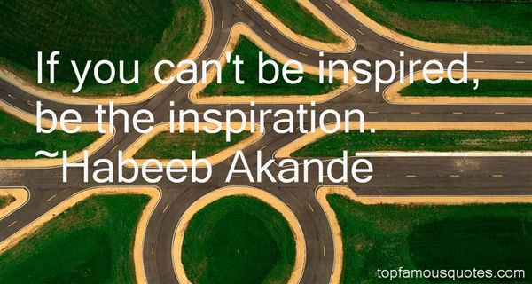 Habeeb Akande Quotes