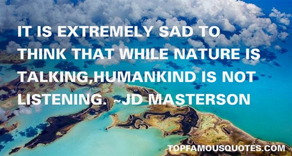 Jd Masterson Quotes