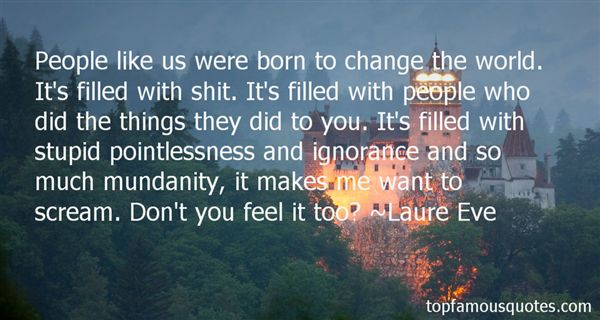 Laure Eve Quotes