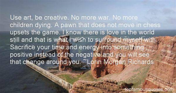 Lorin Morgan Richards Quotes
