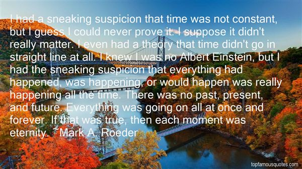 Mark A. Roeder Quotes