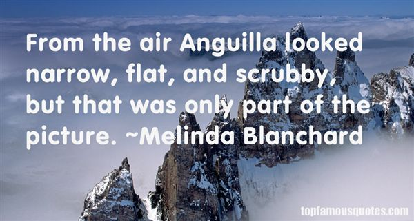 Melinda Blanchard Quotes