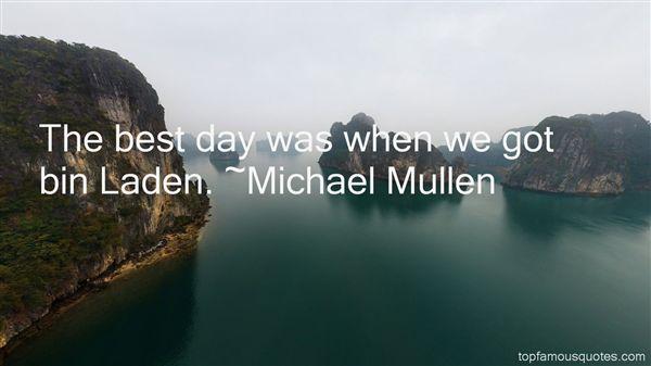 Michael Mullen Quotes