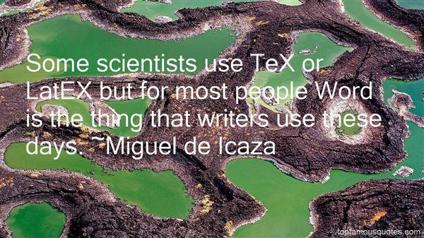Miguel De Icaza Quotes