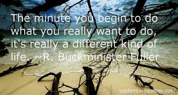 R. Buckminister Fuller Quotes