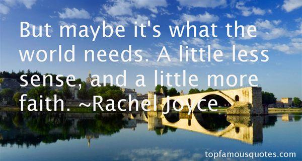 Rachel Joyce Quotes