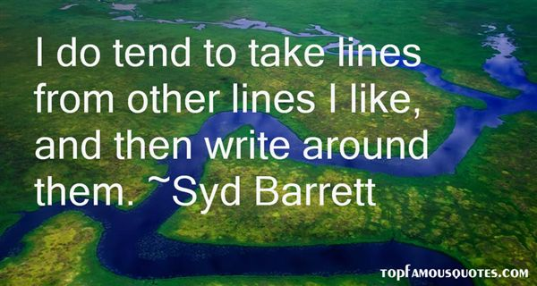 Syd Barrett Quotes