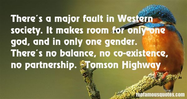 Tomson Highway Quotes
