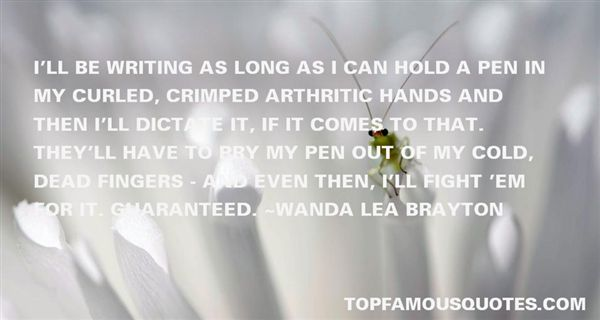 Wanda Lea Brayton Quotes