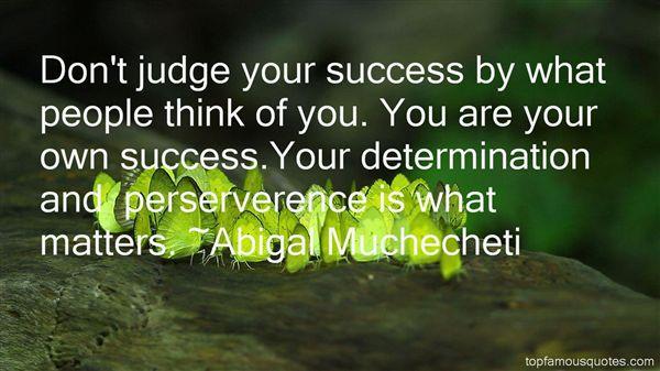 Abigal Muchecheti Quotes