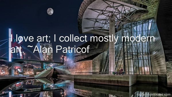 Alan Patricof Quotes