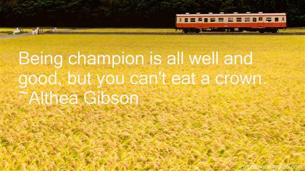 Althea Gibson Quotes