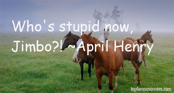 April Henry Quotes
