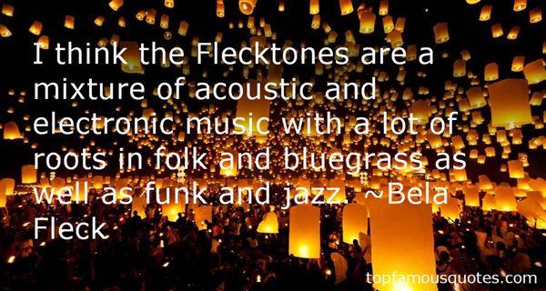 Bela Fleck Quotes