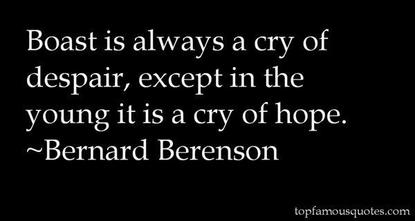 Bernard Berenson Quotes