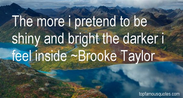 Brooke Taylor Quotes