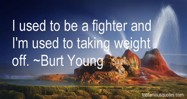 Burt Young Quotes