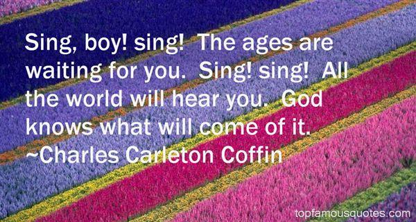 Charles Carleton Coffin Quotes