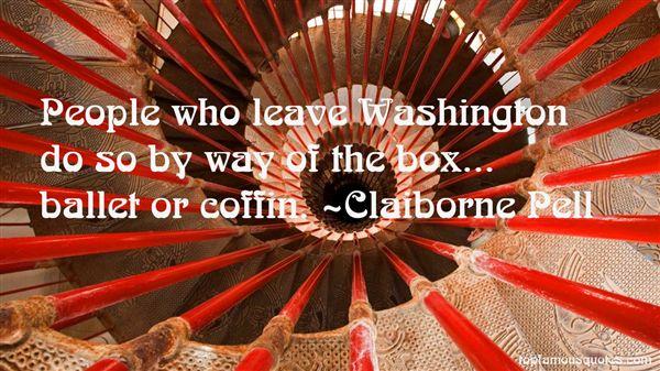Claiborne Pell Quotes