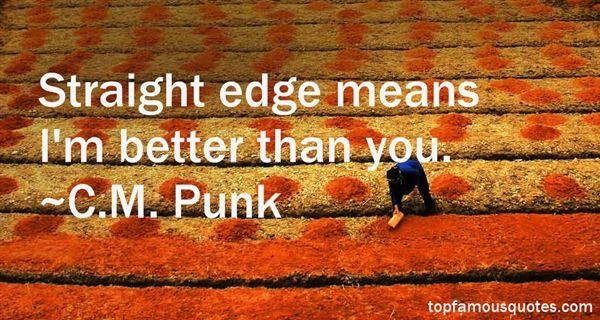 C.M. Punk Quotes