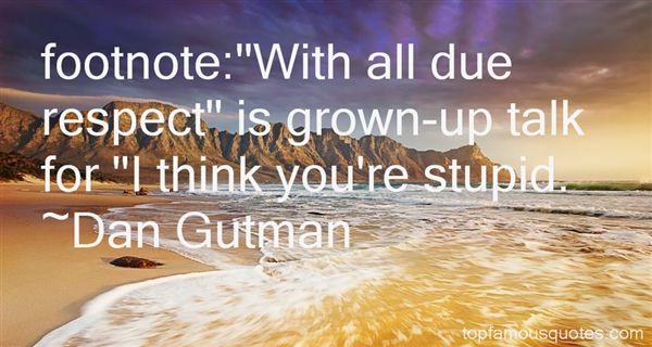 Dan Gutman Quotes