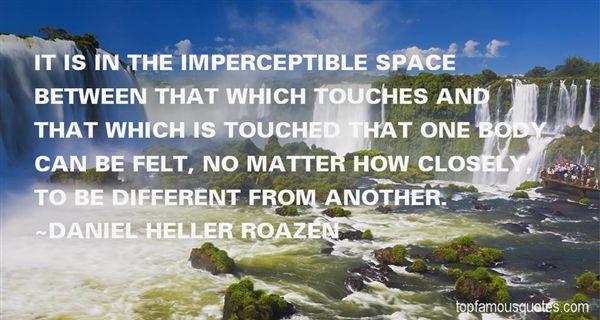 Daniel Heller Roazen Quotes