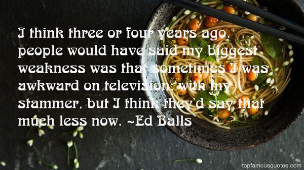 Ed Balls Quotes