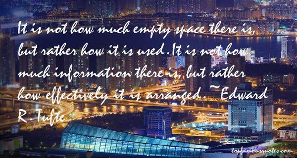 Edward R. Tufte Quotes