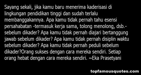 Eka Prasetyani Quotes