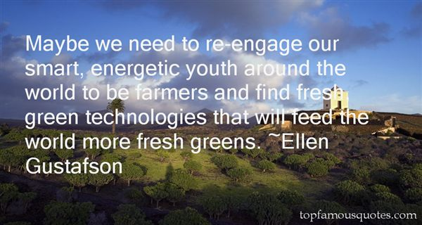 Ellen Gustafson Quotes