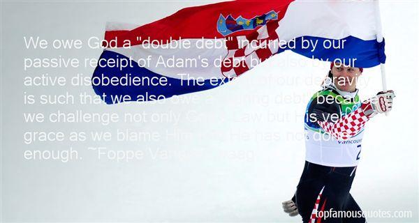 Foppe Vander Zwaag Quotes