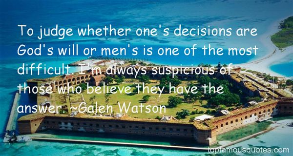 Galen Watson Quotes