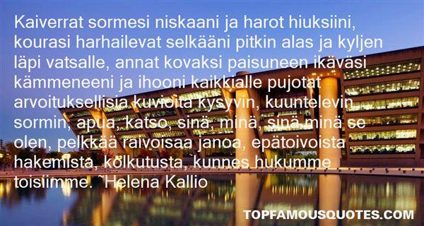 Helena Kallio Quotes