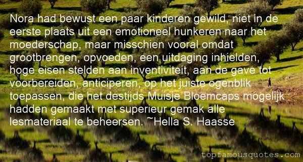 Hella S. Haasse Quotes