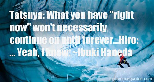 Ibuki Haneda Quotes