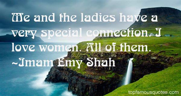 Imam Emy Shah Quotes