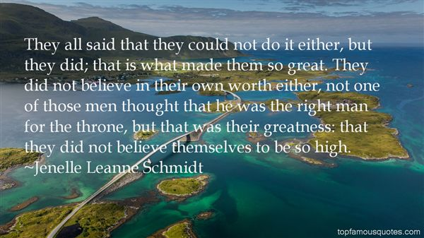 Jenelle Leanne Schmidt Quotes