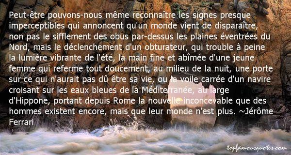 Jérôme Ferrari Quotes
