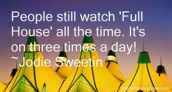 Jodie Sweetin Quotes